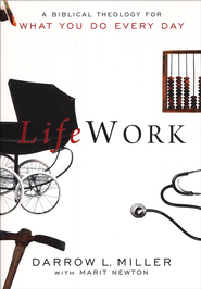 LifeWork  -     By: Darrow Miller