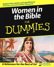 Women in the Bible for Dummies   -     By: Rev. John Trigilio Jr., Rev. Kenneth Brighenti