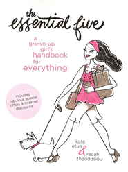 The Essential Five: A Grown-Up Girl's Handbook for Everything - eBook  -