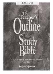 The Teacher's Outline and Study Bible KJV: Student Journal,Ephesians  -