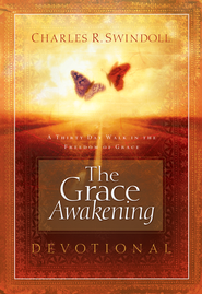 The Grace Awakening Devotional: A Thirty Day Walk in the Freedom of Grace - eBook  -     By: Charles R. Swindoll