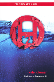 H2O: A Journey of Faith Participant's Guide   -              By: Klye Idleman