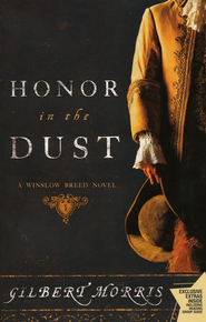 Honor in the Dust, Winslow Breed Series #1   -     By: Gilbert Morris