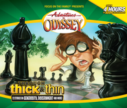 Adventures in Odyssey® #30: Through Thick and Thin  -