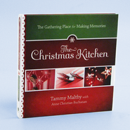 Christmas Kitchen - Slightly Imperfect   -     By: Tammy Maltby, Anne Christian Buchanan