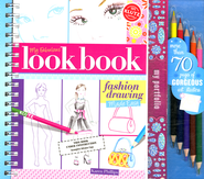 My Fabulous Look Book Fashion Drawing Made Easy  -     By: Karen Philips