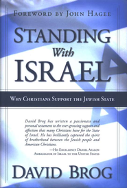 Standing With Israel: Why Christians Support Israel  -     By: David Brog