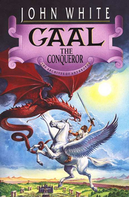 Gaal the Conqueror #2 Archives of Anthropos Series  -     By: John White