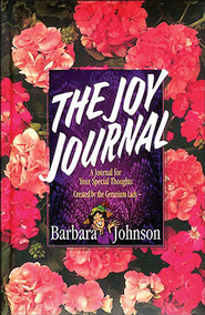 The Joy Journal - eBook  -     By: Barbara Johnson
