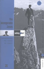 The Incomparable Jesus, Walking with God Series  -     By: Don Cousins