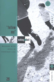 Follow Me!, Walking with God Series  -     By: Don Cousins