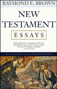 New Testament Essays  -     By: Raymond E. Brown