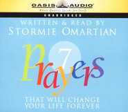 7 Prayers That Will Change Your Life Forever - Audiobook on CD  -     By: Stormie Omartian