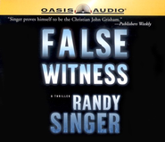 False Witness - audiobook on CD  -     By: Randy Singer