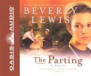 The Parting, Courtship of Nellie Fisher Series #1 Audiobook on CD  -     By: Beverly Lewis