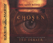 Chosen, The Lost Book Series #1 Audiobook on CD  -     By: Ted Dekker
