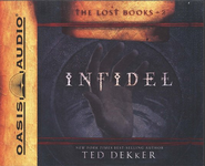 Infidel, The Lost Books #2 Audiobook on CD  -     By: Ted Dekker