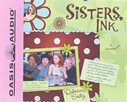 Sisters, Ink Audiobook on CD  -              By: Rebeca Seitz