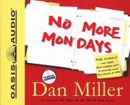No More Mondays Audiobook on CD  -     By: Dan Miller