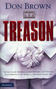 Treason, Naval Justice Series #1   -              By: Don Brown