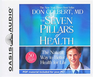 The Seven Pillars of Health: The Natural Way to Better Health for Life Audiobook on CD  -     Narrated By: Jon Gauger     By: Don Colbert M.D.