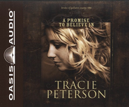 A Promise to Believe In-Brides of Gallatin County Audiobook on CD  -     By: Tracie Peterson