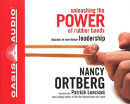Unleashing the Power of Rubber Bands                   Audiobook on CD  -     By: Nancy Ortberg