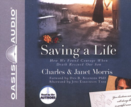 Saving a Life - Unabridged Audiobook on CD  -     By: Charles Morris, Janet Morris