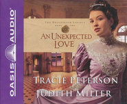 An Unexpected Love, Broadmoor Legacy #2-audiobook on CD  -              By: Tracie Peterson