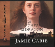 The Duchess And The Dragon Audiobook on CD  -     By: Jamie Carie
