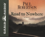 Road To Nowhere Audiobook on CD  -     By: Paul Robertson