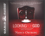 Looking For God: An Unexpected Journey Through Tattoos, Tofu, And Pronouns Audiobook on CD  -     By: Nancy Ortberg