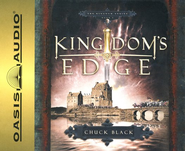 Kingdom's Edge, The Kingdom Series #3, audiobook on CD   -     By: Chuck Black