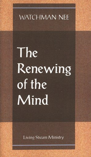 Renewing of the Mind 10/Package   -     By: Watchman Nee