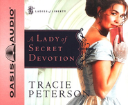 A Lady Of Secret Devotion Audiobook on CD  -     By: Tracie Peterson