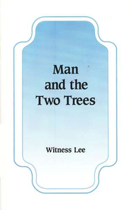 Man & The Two Trees (10/package)   -     By: Witness Lee