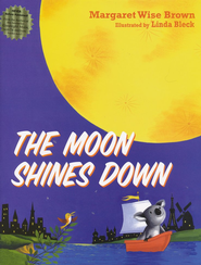 The Moon Shines Down - eBook  -     By: Margaret Wise Brown