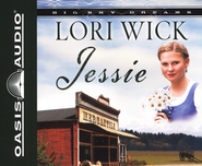Jessie, Big Sky Dreams #3-audiobook on CD  -     By: Lori Wick