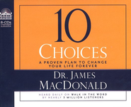 10 Choices Unabridged Audiobook on CD  -     By: James MacDonald