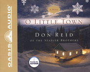 O Little Town - Unabridged Audiobook on CD  -     By: Don Reid