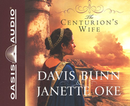 The Centurion's Wife, Acts of Faith Series #1    Audiobook on CD  -     By: Davis Bunn, Janette Oke
