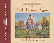Back Home Again, Grace Chapel Inn #1 Audiobook on CD  -              By: Melody Carlson