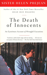 The Death of Innocents: An Eyewitness Account of Wrongful Executions  -     By: Sister Helen Prejean
