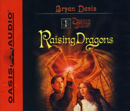 #1: Raising Dragons -Unabridged Audiobook on CD  -     By: Bryan Davis