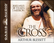 The Cross -Unabridged Audiobook on CD  -     By: Arthur Blessit
