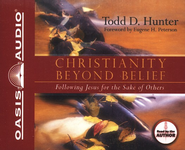 Christianity Beyond Belief -Unabridged Audiobook on CD  -     By: Todd Hunter