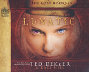 #5: Lunatic: Unabridged Audiobook on CD  -     By: Ted Dekker, Kaci Hill