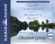 Quiet Confidence for a Woman's Heart: Unabridged Audiobook on CD  -     By: Elizabeth George