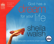 God Has a Dream for Your Life: Unabridged Audiobook on CD  -     By: Sheila Walsh