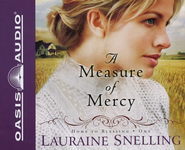 A Measure of Mercy - Abridged Audiobook on CD   -     By: Lauraine Snelling
